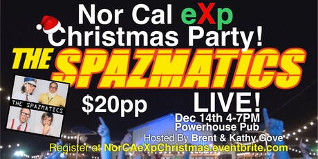Nor Cal eXp Christmas Party with the Spazmatics! tickets