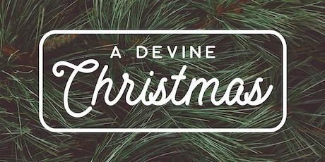 A Devine Christmas tickets