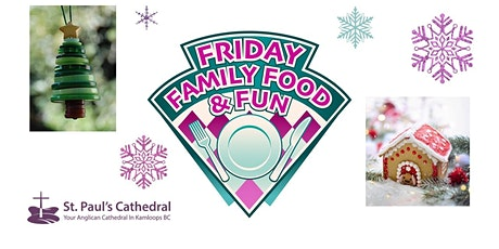 Friday Family Food and Fun tickets