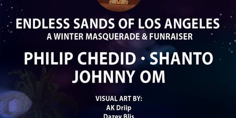 Endless Sands of LA: Philip Chedid, Shanto, Johnny OM tickets