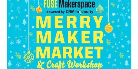 Merry Maker Market and Craft Workshop tickets