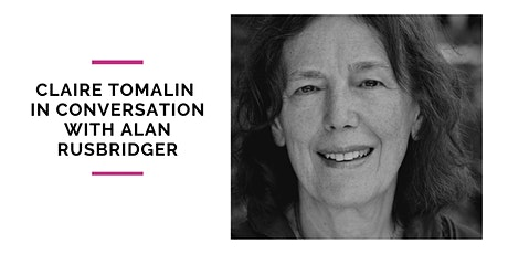 Claire Tomalin In Conversation with Alan Rusbridger tickets