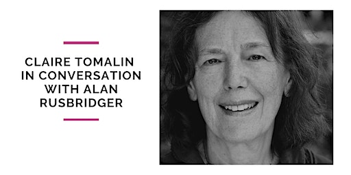 Claire Tomalin In Conversation with Alan Rusbridger