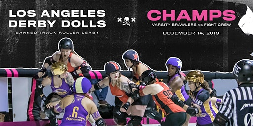 DERBY DOLL CHAMPIONSHIPS: Varsity Brawlers vs Fight Crew - Banked Track Roller Derby