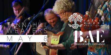 Celtic Roots presents Tannahill Weavers at Bangor Arts Exchange tickets