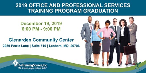 2019 OFFICE AND PROFESSIONAL SERVICES  TRAINING PROGRAM GRADUATION