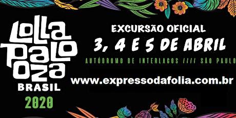 EXCURSÃO OFICIAL para LOLLAPALOOZA 2020 ingressos