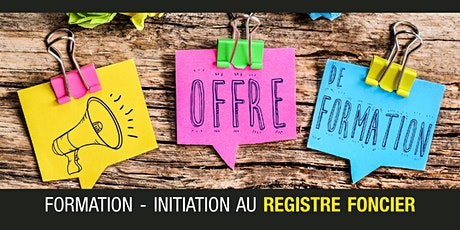 Formation - Initiation au Registre foncier billets