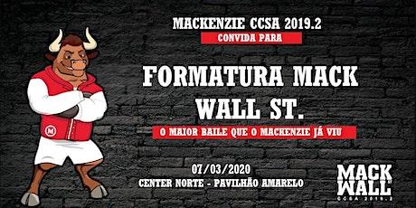 Baile de Formatura MACK CCSA 2019.2 ingressos