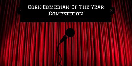 Cork Comedian of the Year Final tickets