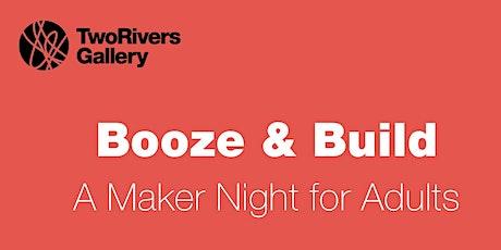Booze & Build tickets