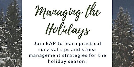 Lunch and Learn - Managing the Holidays