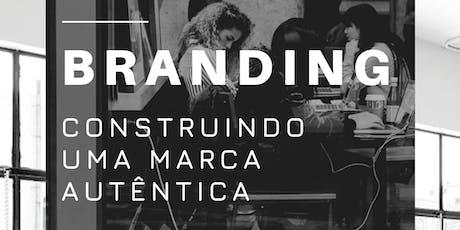 Workshop: Branding - Construindo uma marca autêntica tickets