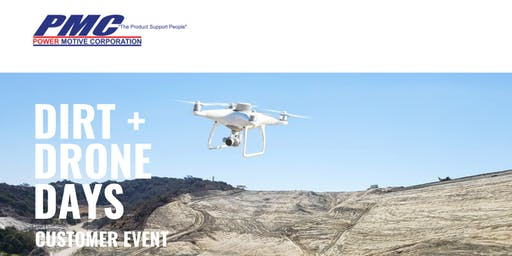 PMC Dirt + Drone Days Customer Event