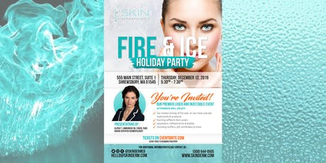 Skin Dermatology's FIRE & ICE Holiday Party tickets