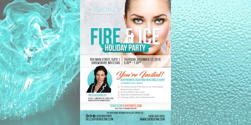 Skin Dermatology's FIRE & ICE Holiday Party