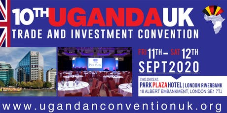 10th Anniversary UK-Uganda Trade & Investment Convention | UGANDA FINTECH tickets