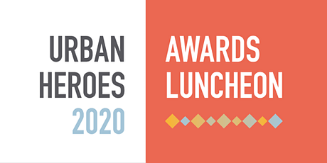 Urban Heroes 2020 Awards Luncheon  tickets