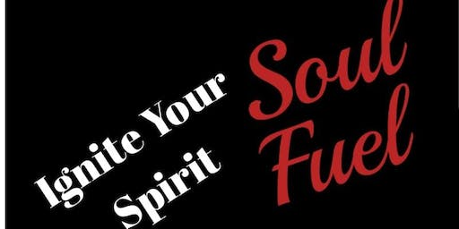 Soul Fuel - Ignite Your Spirit