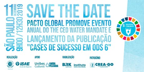Rede Brasil do Pacto Global promove o evento anual do The CEO Water Mandate ingressos