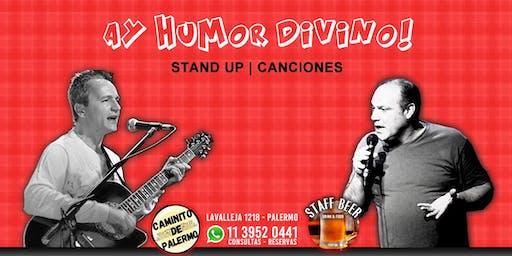 Ay Humor Divino | Stand Up y Canciones de Humor en Staff Beer de Palermo