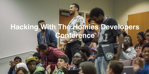 Hacking With The Homies Developers Conference