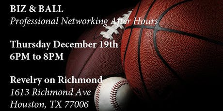 Biz & Ball - Professional Networking After Hours (Dec 2019) tickets