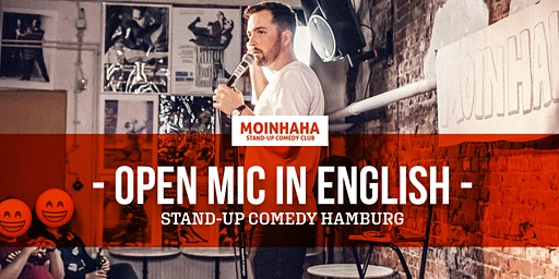 """Open Mic in English"" Stand-Up Comedy Hamburg"