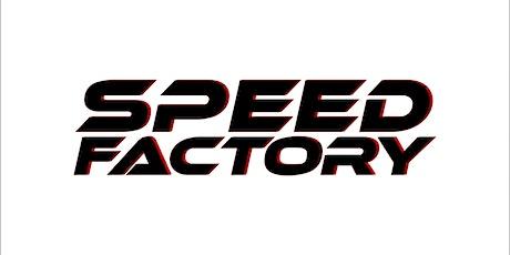 Speed Factory - 1st episode Premiere tickets