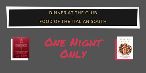 Dinner at the Club X Food of the Italian South