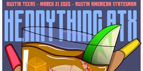 Hennything ATX - Event Tickets tickets