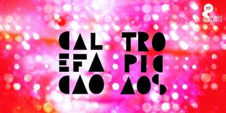 21/12 - CALEFAÇÃO TROPICAOS NO MUNDO PENSANTE ingressos