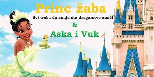 """Princ Žaba"" & ""Aska i Vuk""- Windsor"