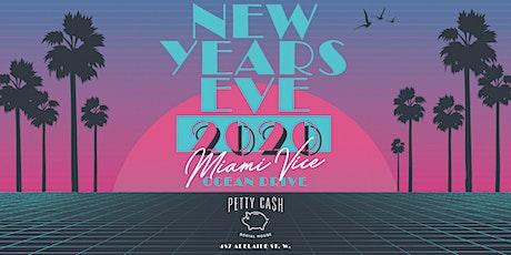 NYE 2020 - Miami Vice at Petty Cash Toronto tickets