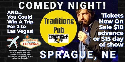 Tradition's Pub (Sprague, NE) presents COMEDY NIGHT w/ The Mighty JerDog