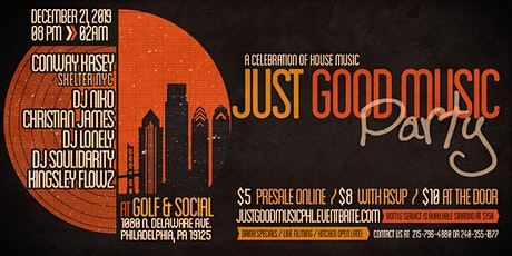 Just Good Music Party - Philadelphia tickets