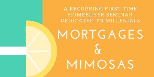 Mimosas & Mortgages