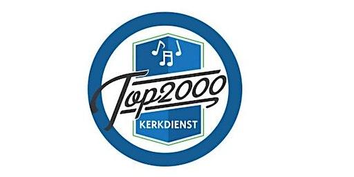 TOP2000kerkdienst zaterdag 28 december 2019