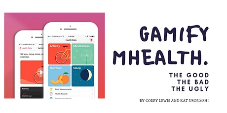 MINDSHOP™| Gamifying mHealth: The Good, The Bad, The Ugly bilhetes