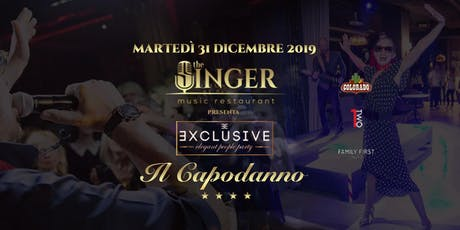 ExclusivE - Capodanno The Singer Music Restaurant 2020 tickets