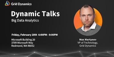 Dynamic Talks Seattle/Redmond: Big Data Analytics