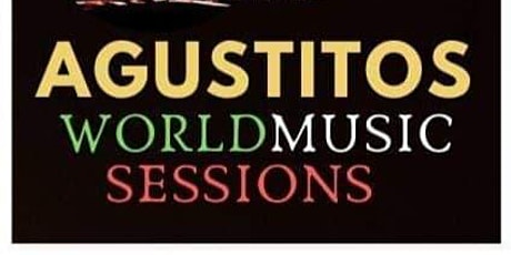 Agustitos World Music Session by TuFlamenco tickets