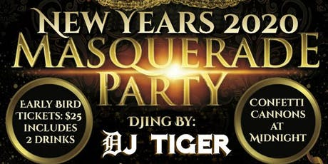 New Years 2020 - Masquerade Party w/ DJ TIGER at Center of Performing Arts tickets