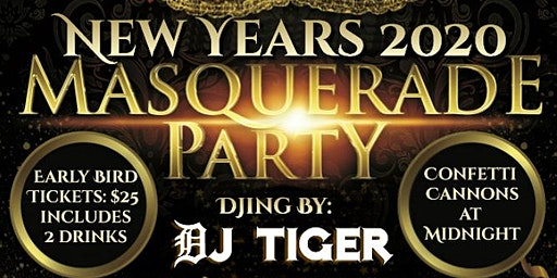 New Years 2020 - Masquerade Party w/ DJ TIGER at Center of Performing Arts