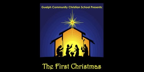 The First Christmas - G.C.C.S. Christmas Concert (evening) tickets