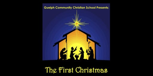 The First Christmas - G.C.C.S. Christmas Concert (evening)