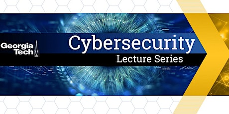 Cybersecurity Lecture Series - Tommy Gardner of HP tickets