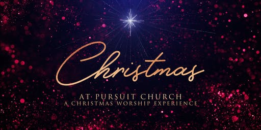 CHRISTMAS AT PURSUIT CHURCH