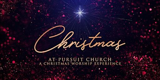 CHRISTMAS AT PURSUIT CHURCH