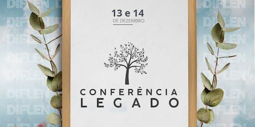 CONFERÊNCIA LEGADO - Receba sua herança e deixe sua marca no mundo